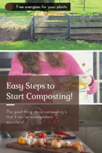 "Image collage of woman cooking and compost bins, with text, ""Easy Steps to Start Composting"""