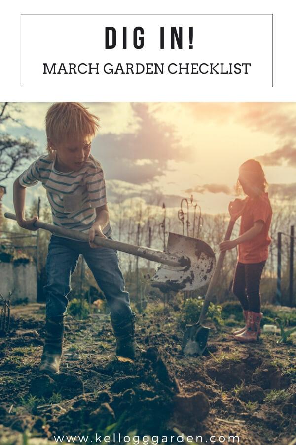 """Children digging in garden with text, """"Dig In! March Garden Checklist"""""""