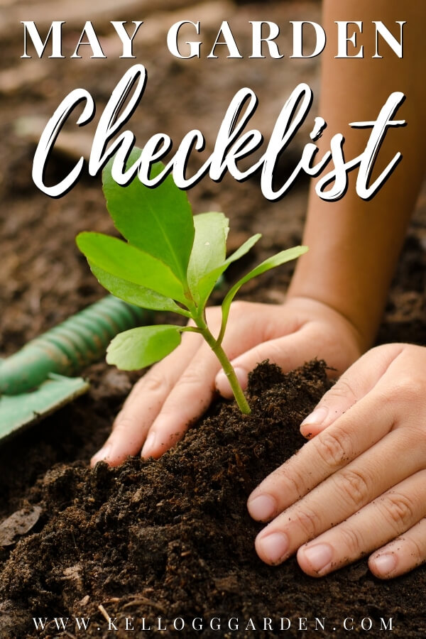 """Hands planting seedling into soil with text, """"May garden checklist"""""""