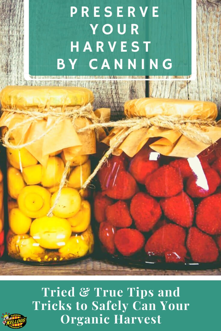 Picture of canned fruits with text, 'Preserve your Harvest By Canning""