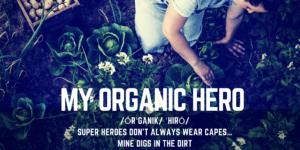 My Organic Hero