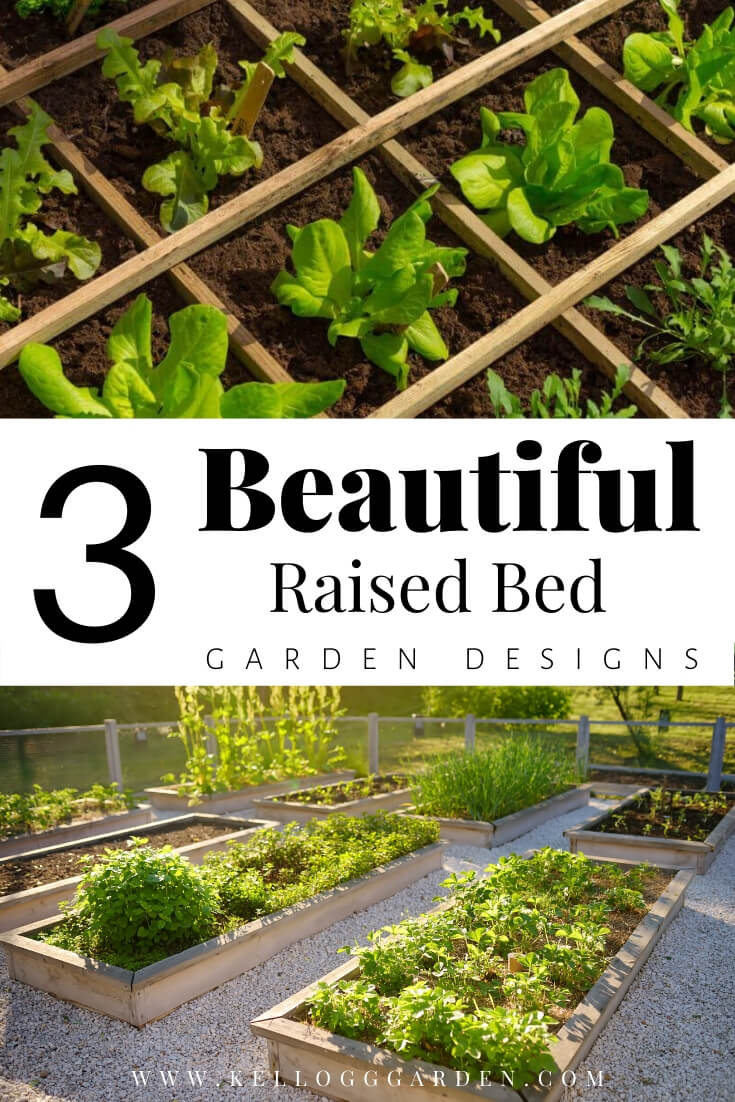 """Raised bed gardens with text, """"3 beautiful raised bed garden designs"""""""