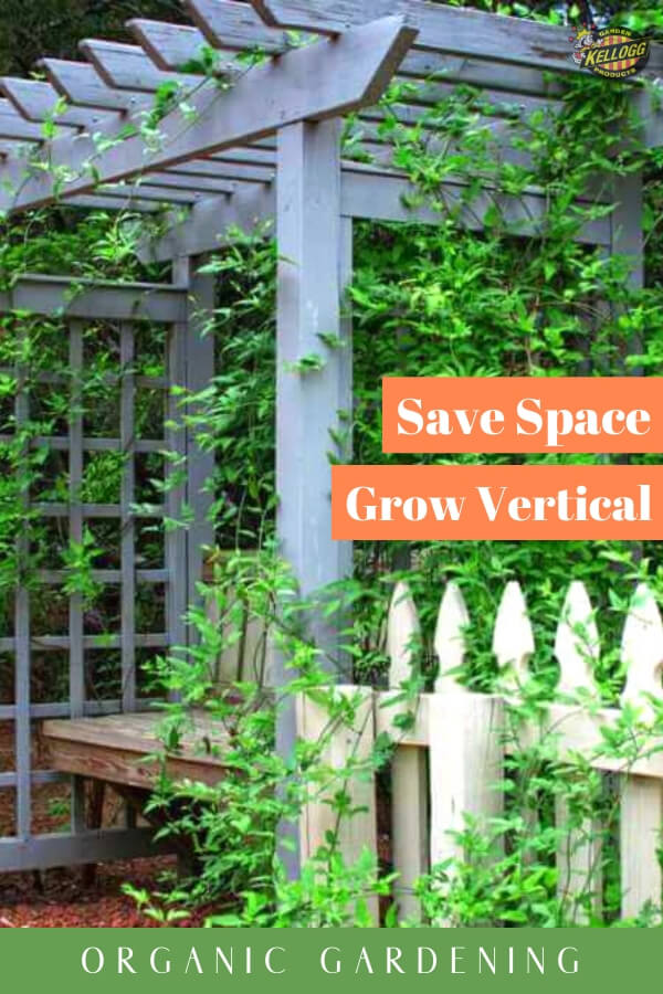 """Arbor covered in plants with text, """"Save Space, Grow Vertical. Organic Gardening"""""""