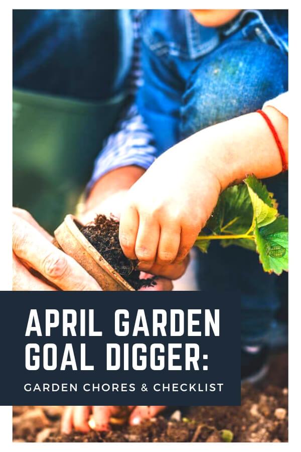 April garden goal digger pinterest image