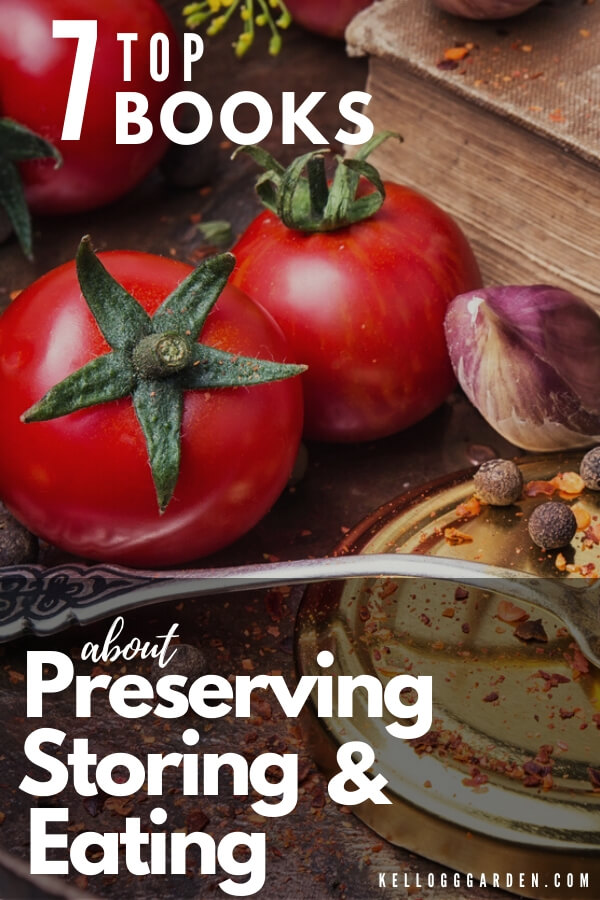 """Tomatoes on a table with text, """"7 top books about preserving storing and eating"""""""