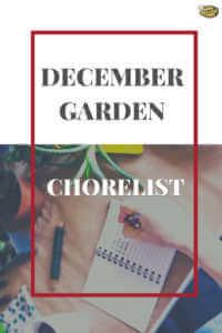 "Person writing a checklist with text, ""December garden chorelist"""