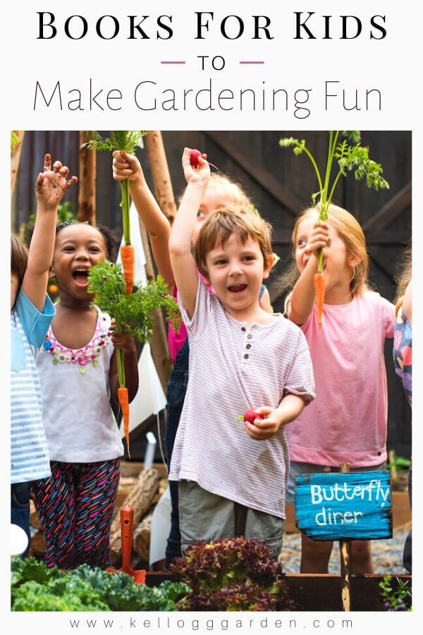 """Kids working in the garden with text, """"Books for kids to make gardening fun"""""""