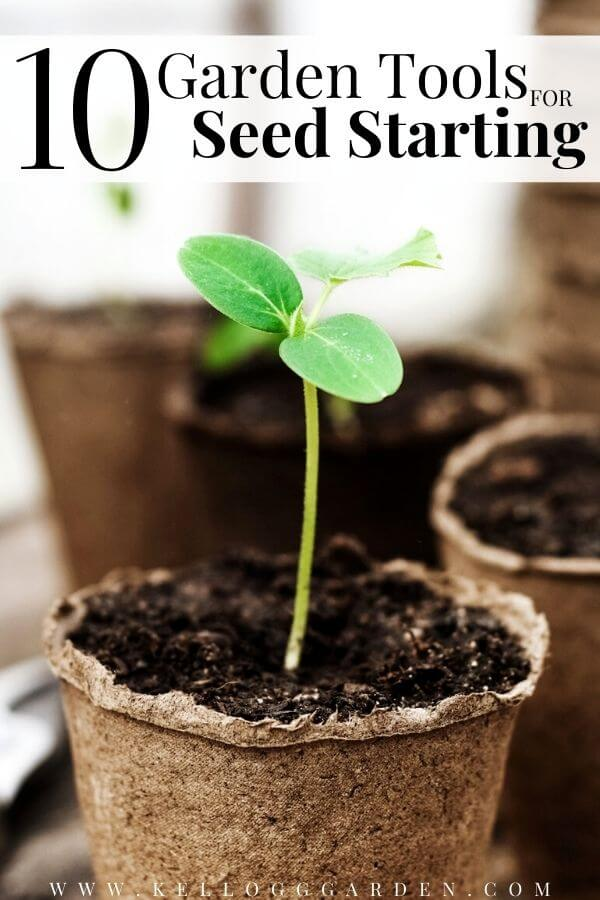 """Seedling growing in cardboard pot with text, """"10 garden tools for seed starting"""""""